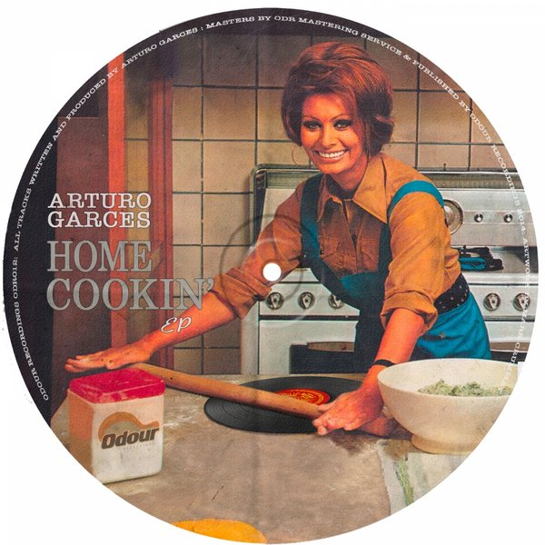 Arturo Garces -  Home Cookin' EP - Odour Recordings