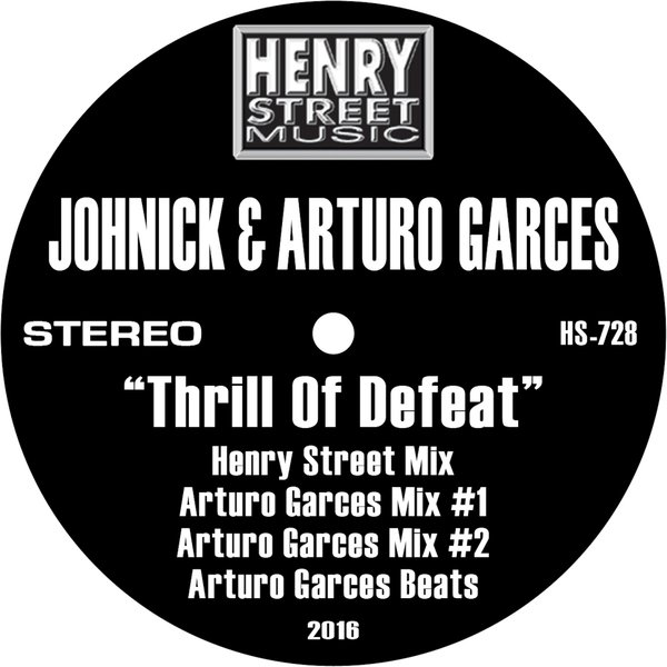 Johnick & Arturo Garces - Thrill of Defeat - Henry Street Music