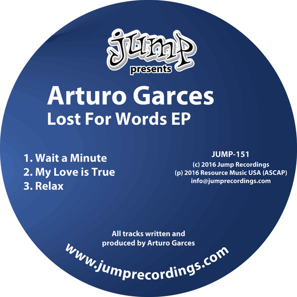 Arturo Garces - Lost For Words EPv - Jump Recordings