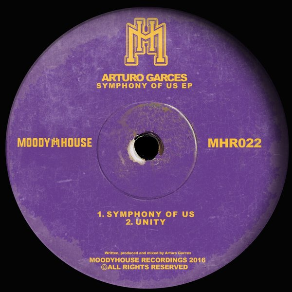 Arturo Garces - Symphony Of Us - MoodyHouse Recordings