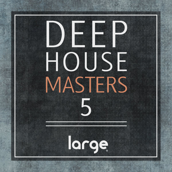Various - Deep House Masters 5 - Large Music