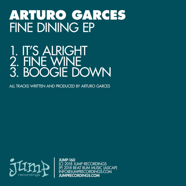 Arturo Garces - Fine Dining EP - Jump Recordings