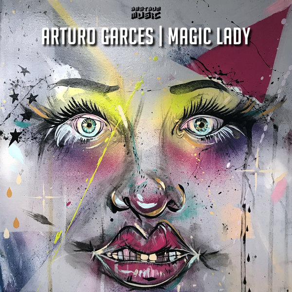 Arturo Garces - Magic Lady - Beat Bum Music