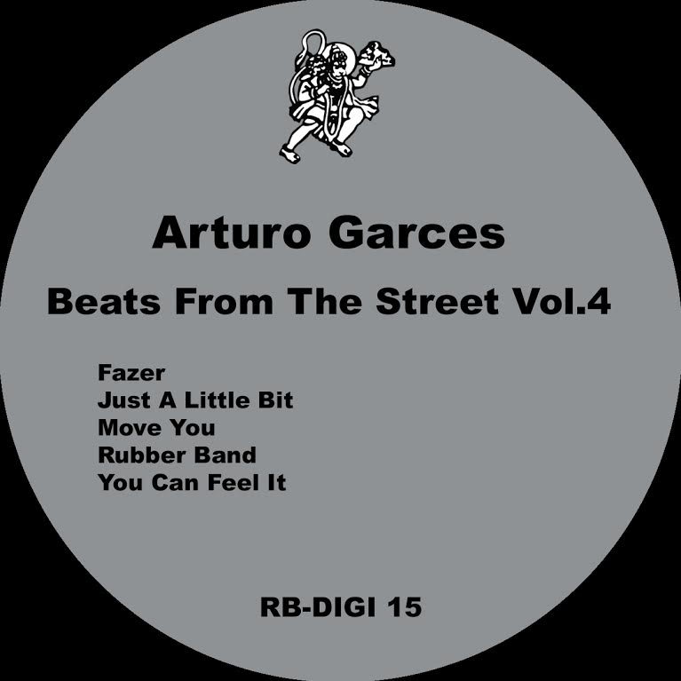 Arturo Garces - Beats From The Street Vol. 4 - Robsoul Recordings